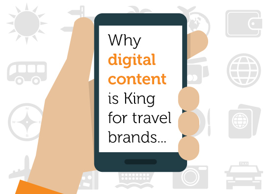 A hand holding a smart phone with the words 'Why digital content is King for travel brands' on the screen.