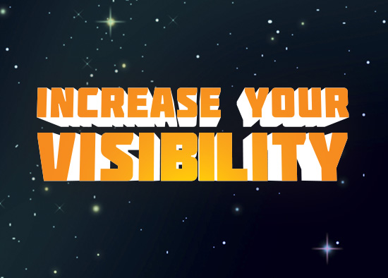 Increase your visibility