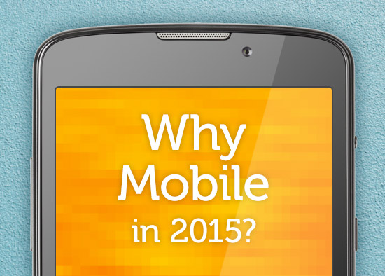 Responsive Website - Why Mobile 2015